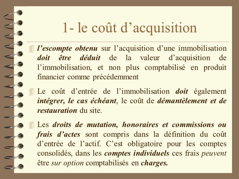 1- le coût d'acquisition