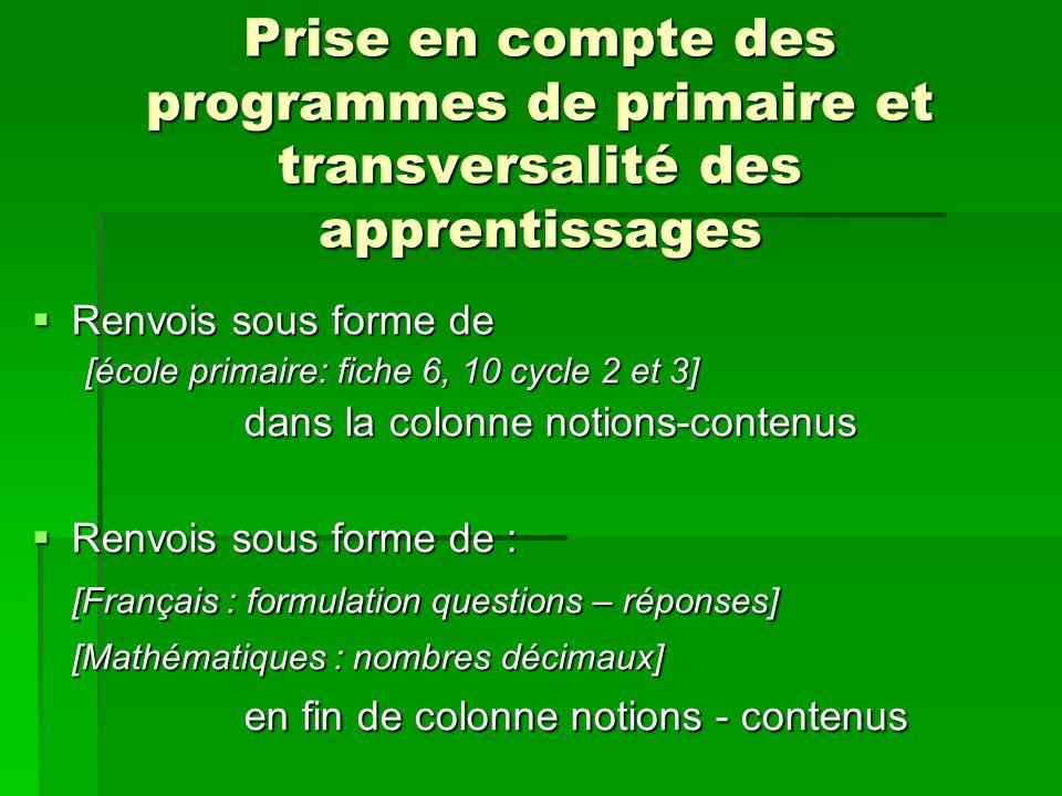 Prise en compte des programmes de primaire et transversalité des apprentissages