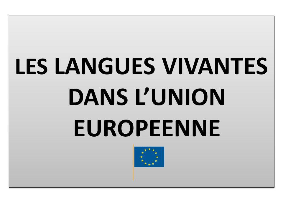 LES LANGUES VIVANTES DANS L'UNION EUROPEENNE
