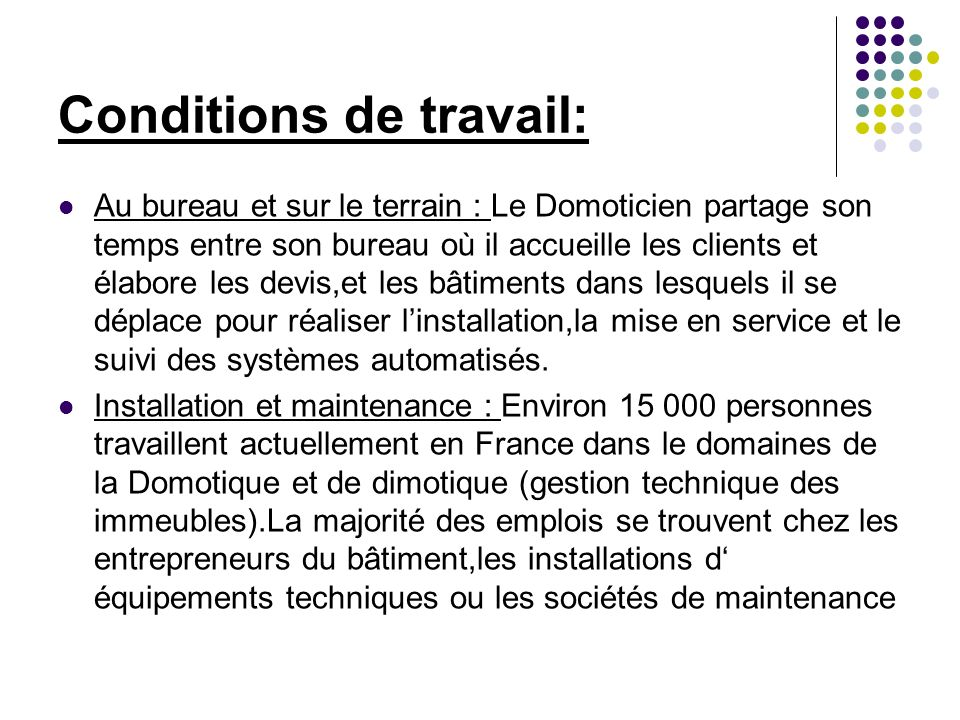 Conditions de travail: