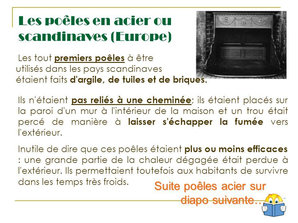Les poêles en acier ou scandinaves (Europe)