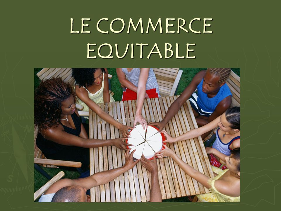 LE COMMERCE EQUITABLE