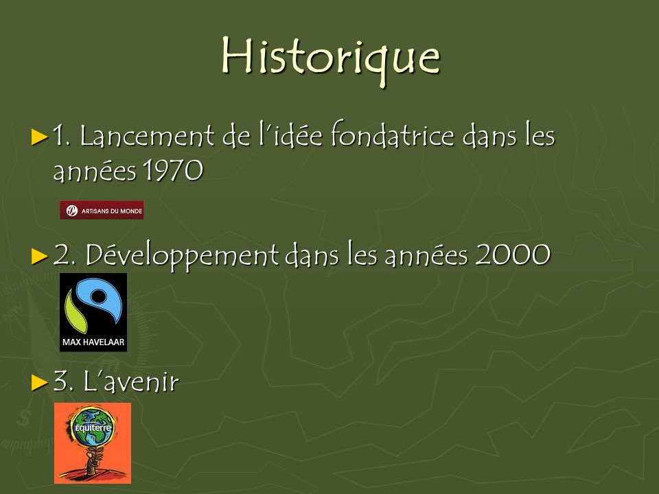 Historique 1. Lancement de l'idée fondatrice dans les années 1970