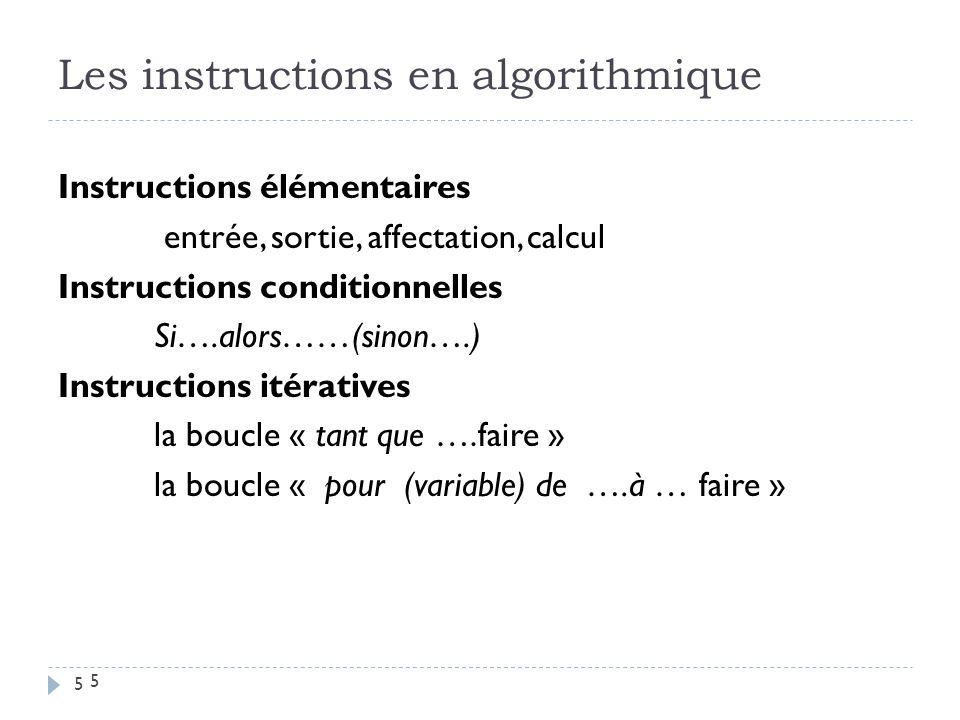 Les instructions en algorithmique