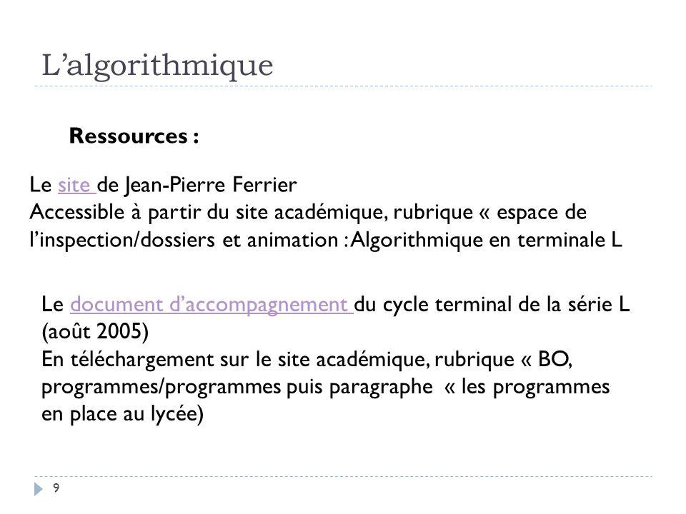 L'algorithmique Ressources : Le site de Jean-Pierre Ferrier