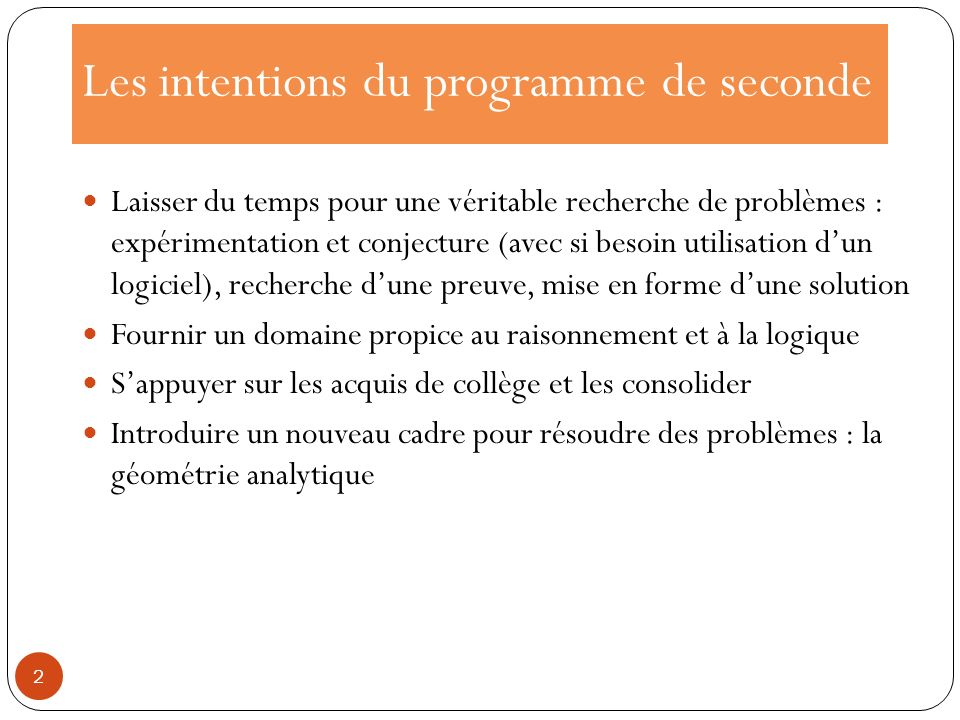 Les intentions du programme de seconde