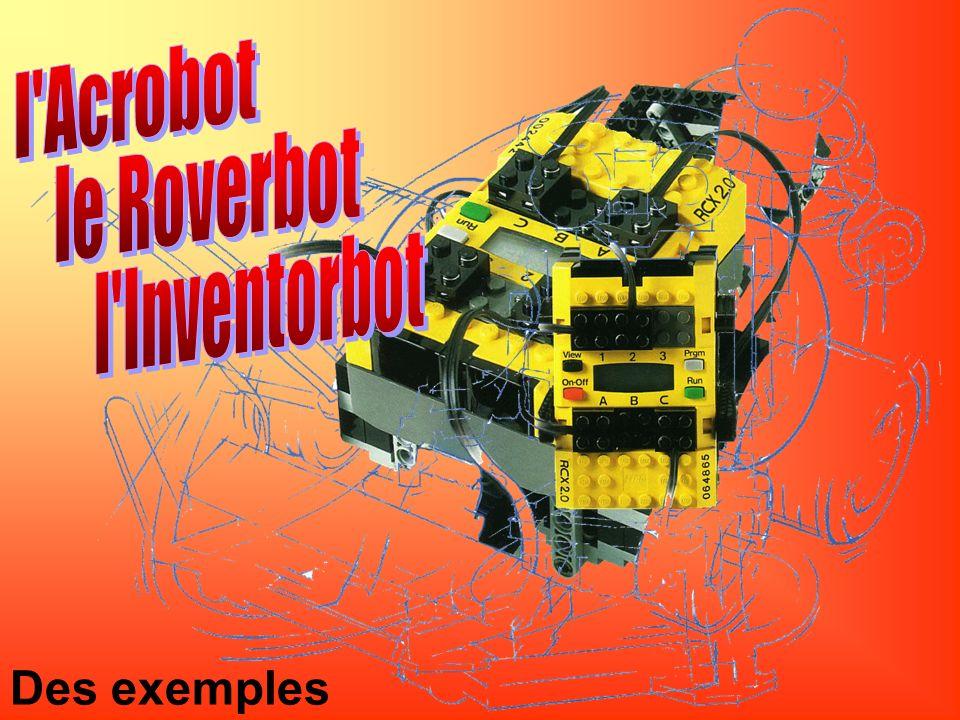 l Acrobot le Roverbot l Inventorbot Des exemples …