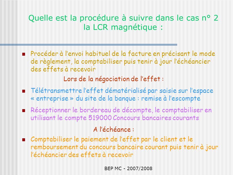 Quelle est la procédure à suivre dans le cas n° 2 la LCR magnétique :