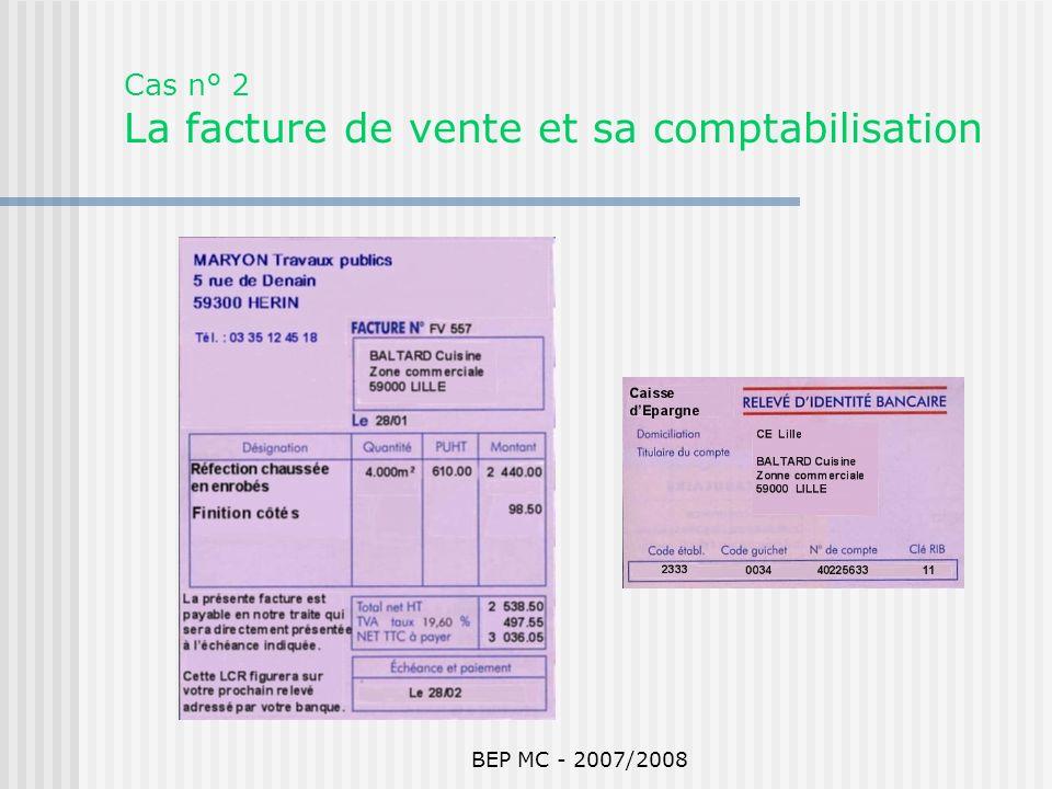 Cas n° 2 La facture de vente et sa comptabilisation