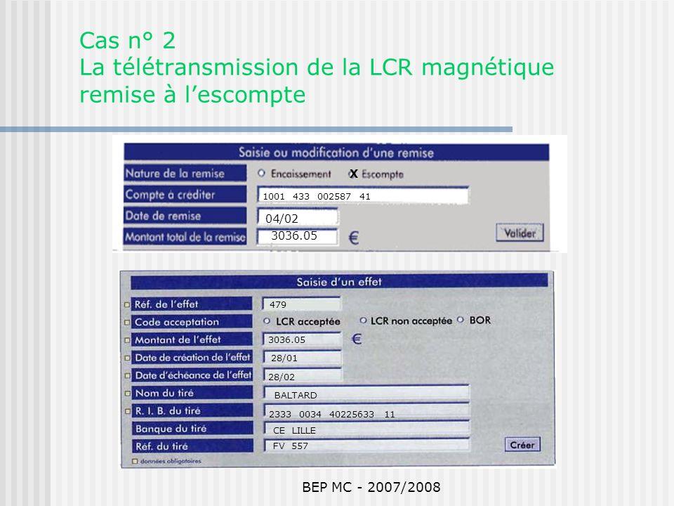 Cas n° 2 La télétransmission de la LCR magnétique remise à l'escompte