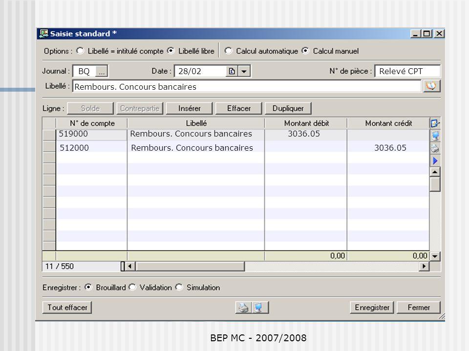 BEP MC - 2007/2008 BQ 28/02 Relevé CPT Rembours. Concours bancaires