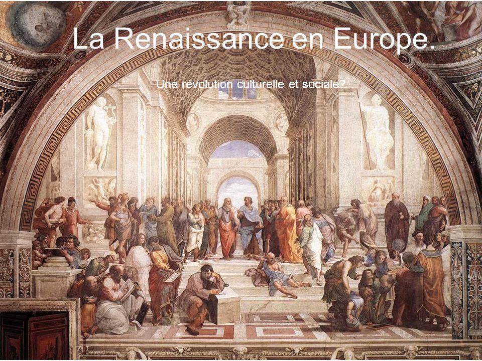 La Renaissance en Europe.