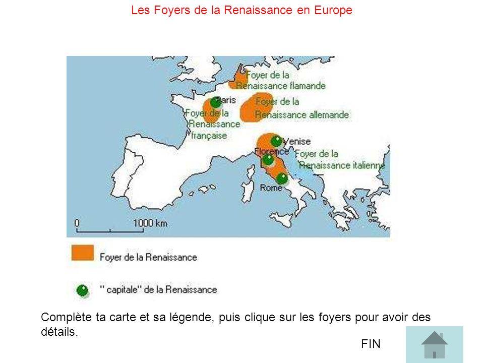 Les Foyers de la Renaissance en Europe