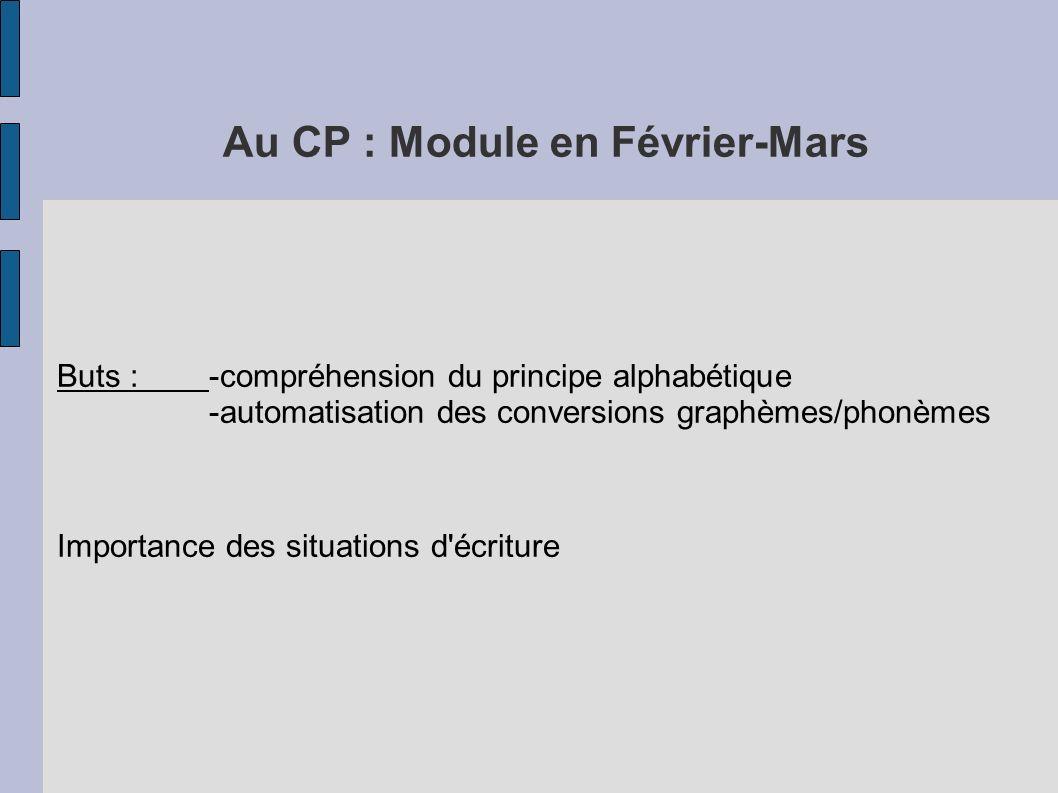 Au CP : Module en Février-Mars