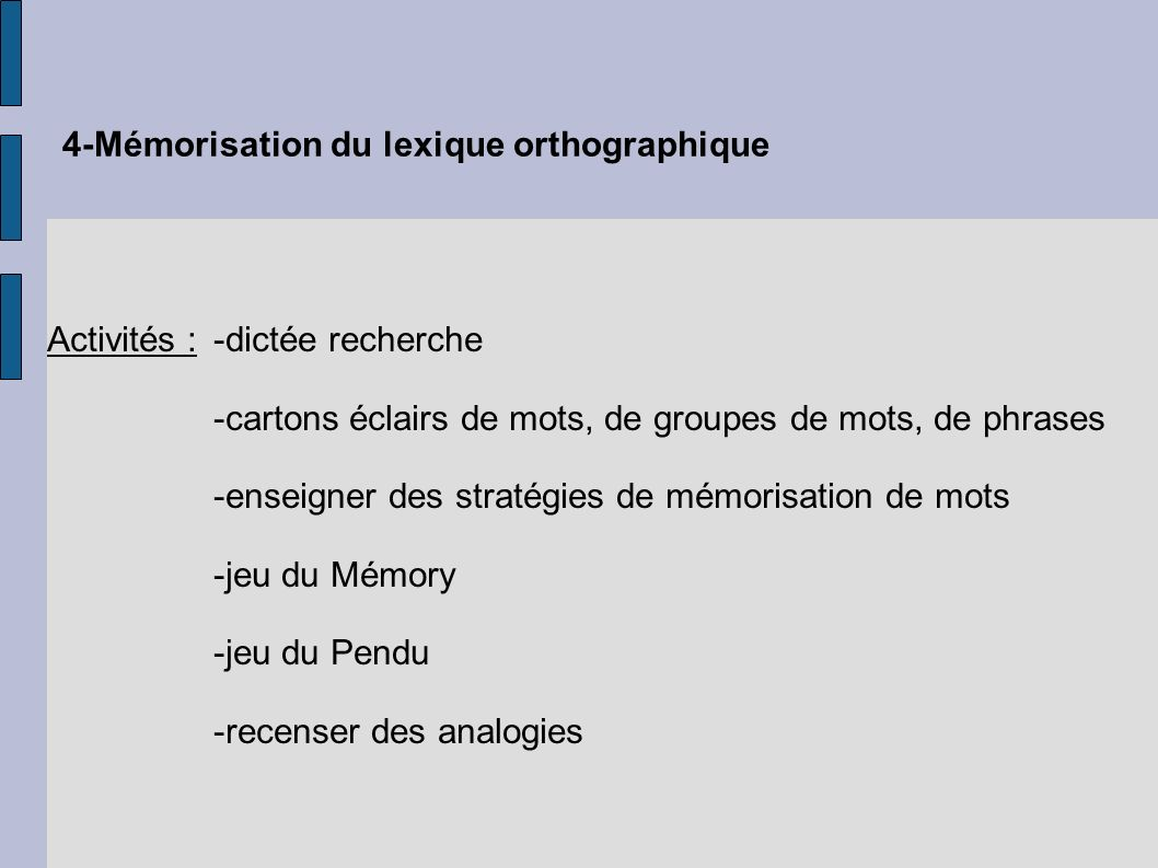 4-Mémorisation du lexique orthographique
