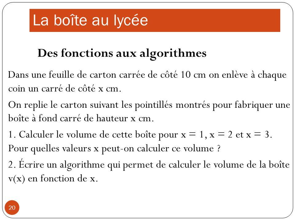 La boîte au lycée Des fonctions aux algorithmes