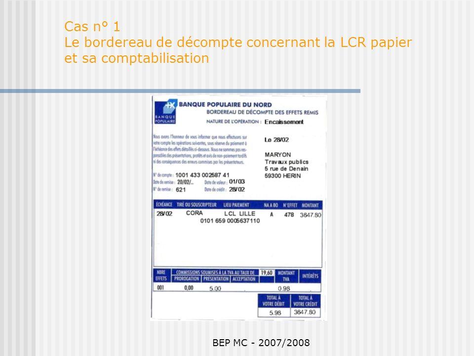 Cas n° 1 Le bordereau de décompte concernant la LCR papier et sa comptabilisation