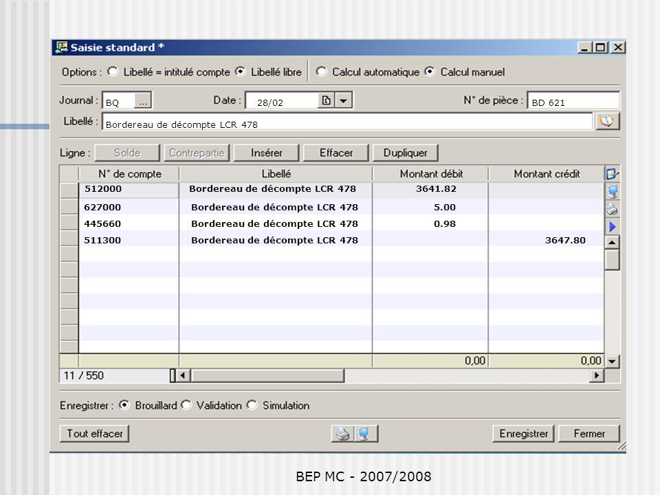 BEP MC - 2007/2008 BQ 28/02 BD 621 Bordereau de décompte LCR 478