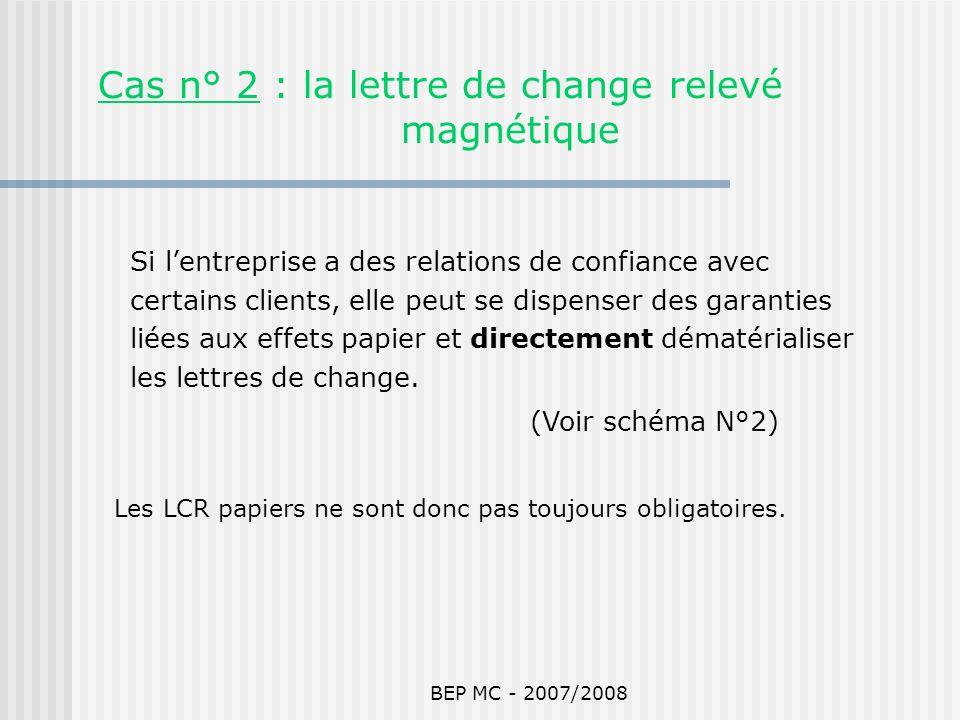 Cas n° 2 : la lettre de change relevé magnétique
