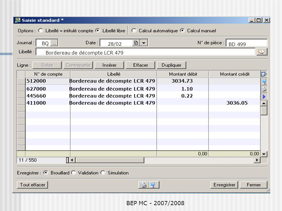 BEP MC - 2007/2008 BQ 28/02 BD 499 Bordereau de décompte LCR 479