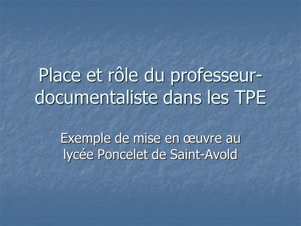 Place et rôle du professeur-documentaliste dans les TPE