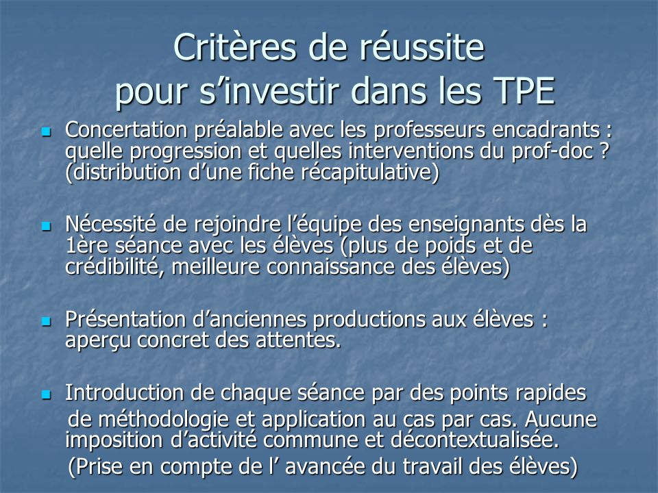 Critères de réussite pour s'investir dans les TPE