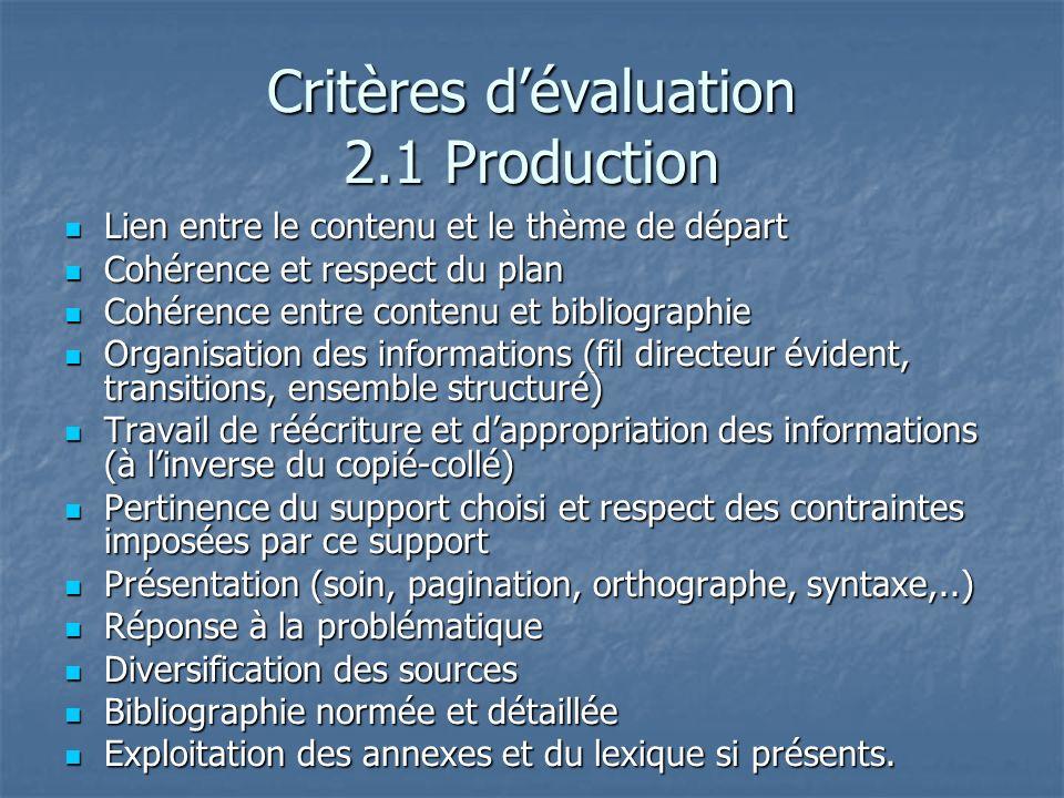 Critères d'évaluation 2.1 Production