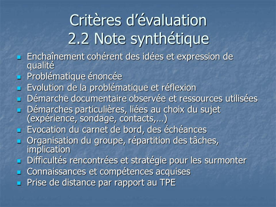 Critères d'évaluation 2.2 Note synthétique