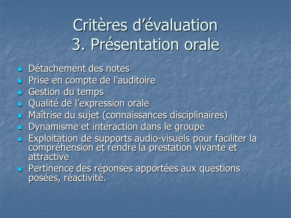 Critères d'évaluation 3. Présentation orale