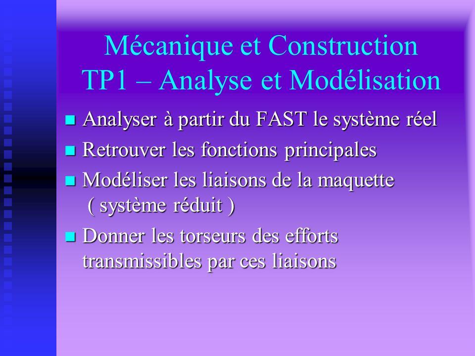 Mécanique et Construction TP1 – Analyse et Modélisation