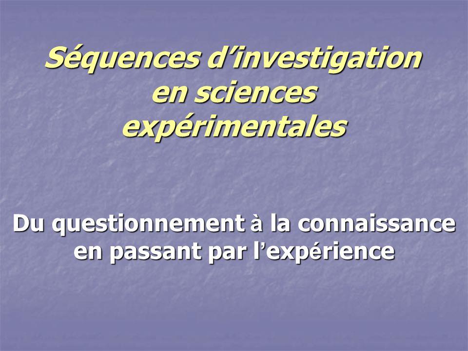 Séquences d'investigation en sciences expérimentales