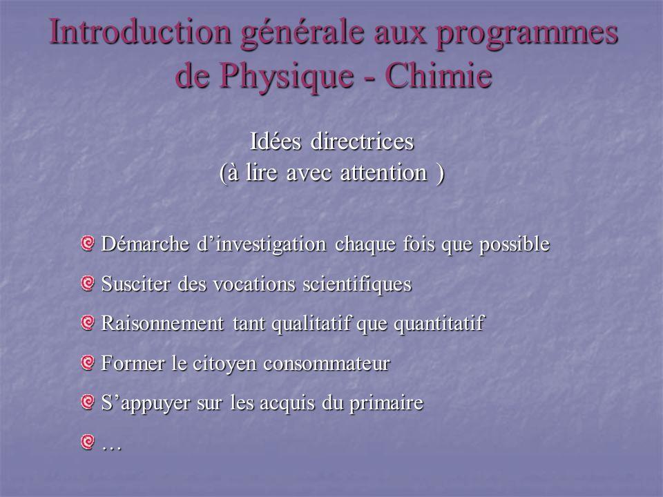 Introduction générale aux programmes de Physique - Chimie