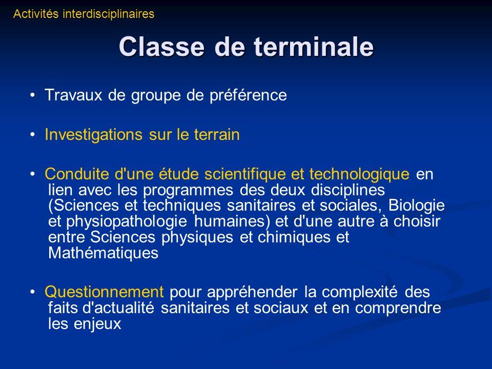 Classe de terminale • Travaux de groupe de préférence