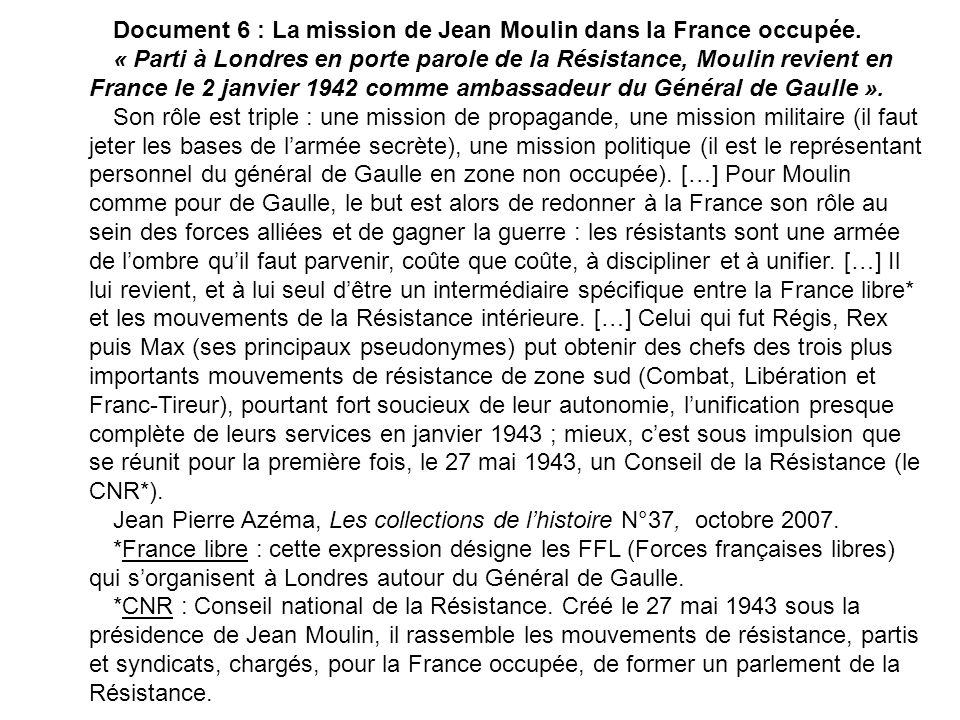 Document 6 : La mission de Jean Moulin dans la France occupée.