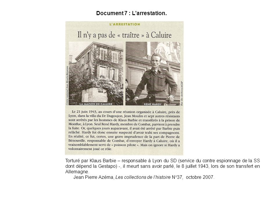 Document 7 : L'arrestation.