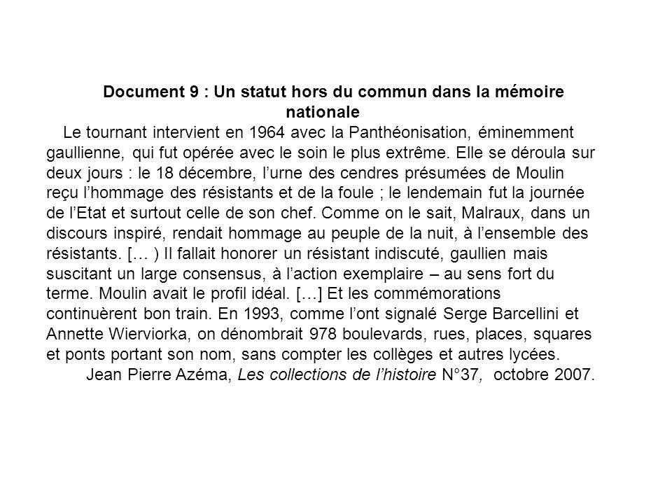 Document 9 : Un statut hors du commun dans la mémoire nationale