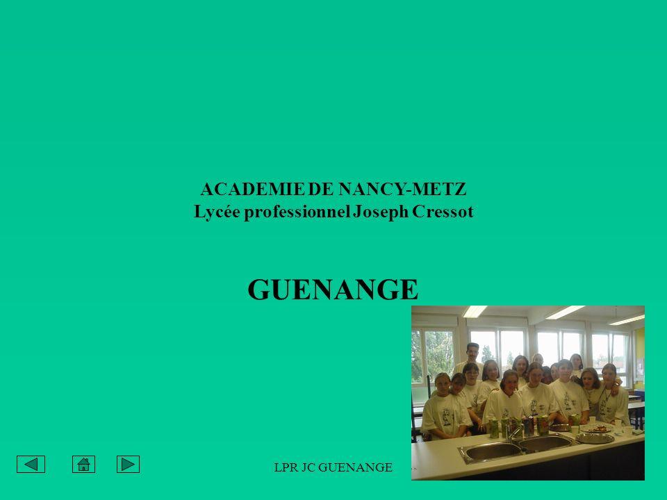 ACADEMIE DE NANCY-METZ Lycée professionnel Joseph Cressot