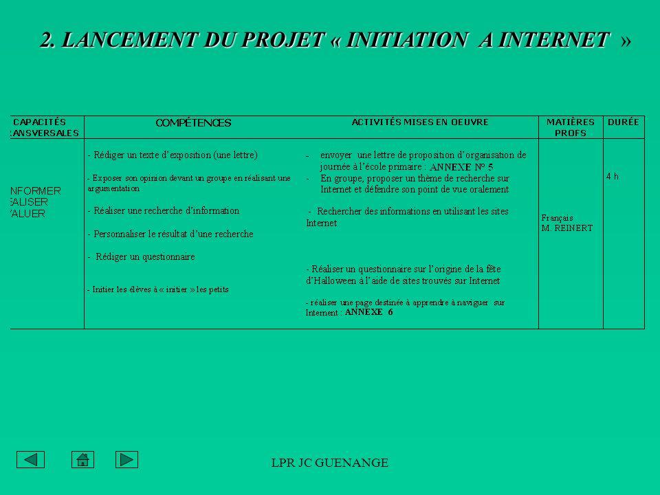 2. LANCEMENT DU PROJET « INITIATION A INTERNET »