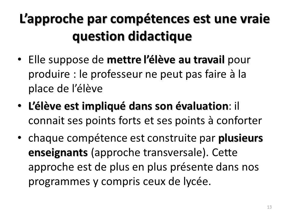 L'approche par compétences est une vraie question didactique