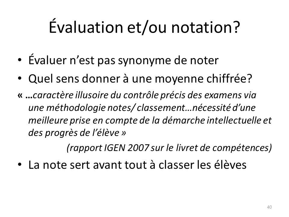 Évaluation et/ou notation