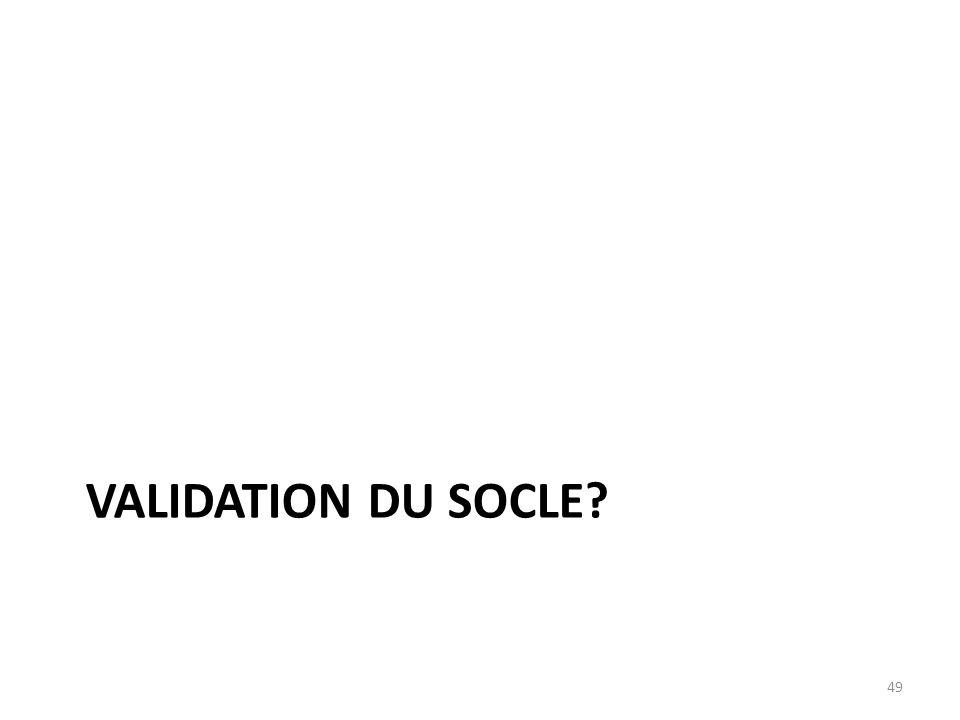 Validation du socle