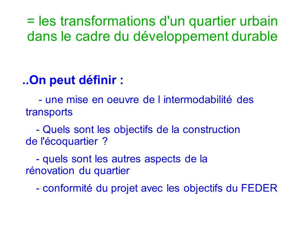 = les transformations d un quartier urbain dans le cadre du développement durable