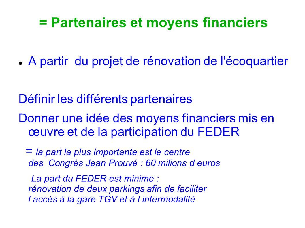 = Partenaires et moyens financiers