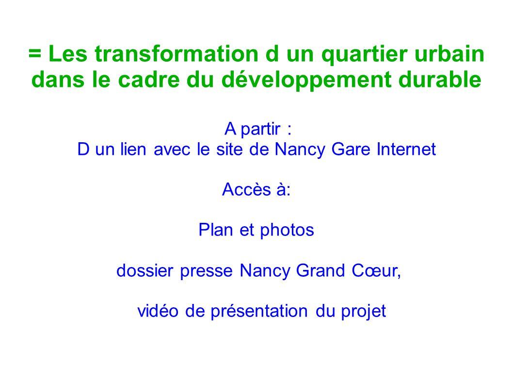= Les transformation d un quartier urbain dans le cadre du développement durable