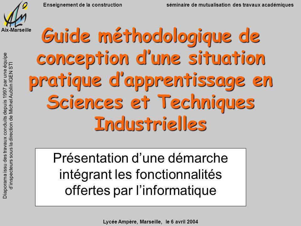 Guide méthodologique de conception d'une situation pratique d'apprentissage en Sciences et Techniques Industrielles