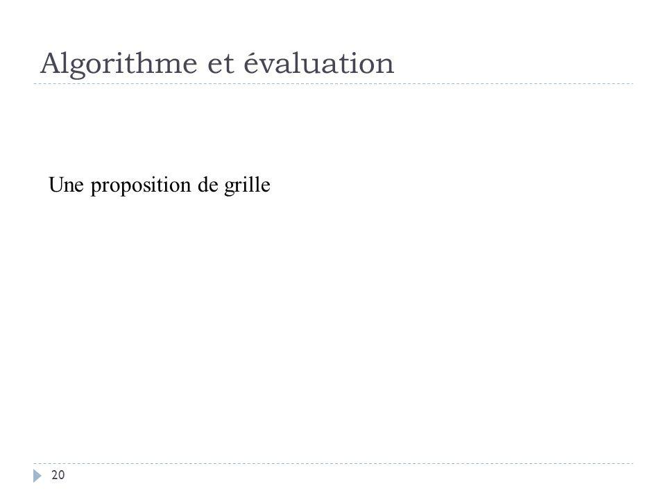 Algorithme et évaluation
