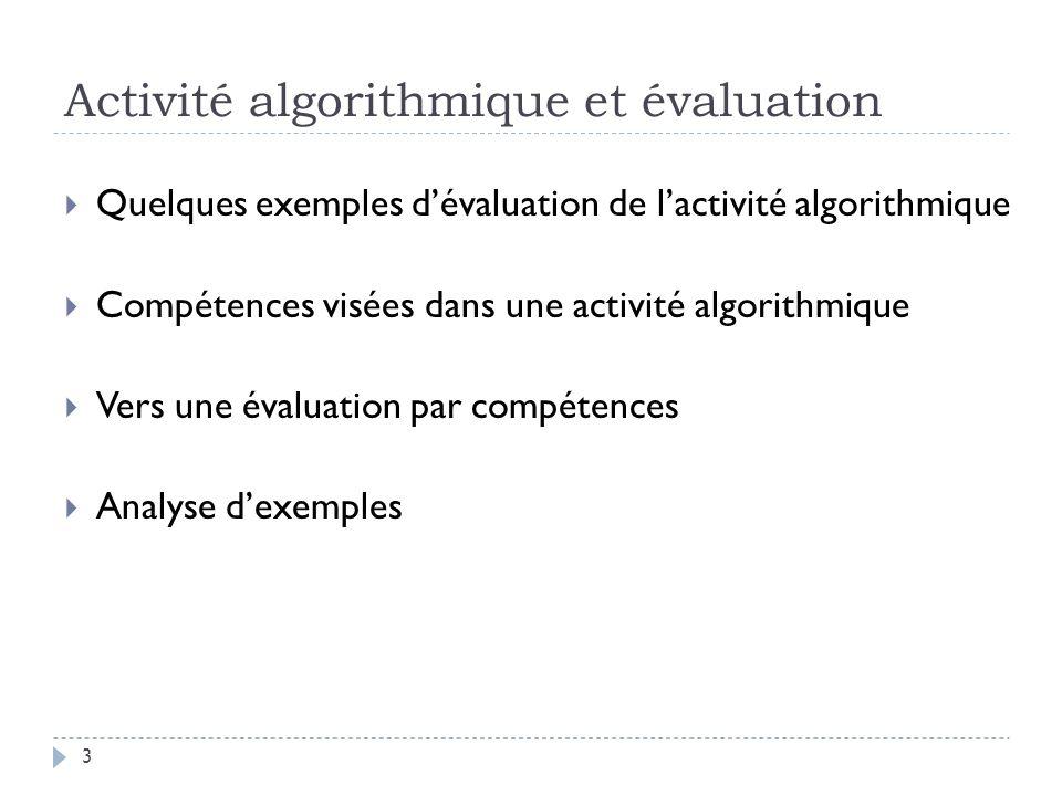 Activité algorithmique et évaluation