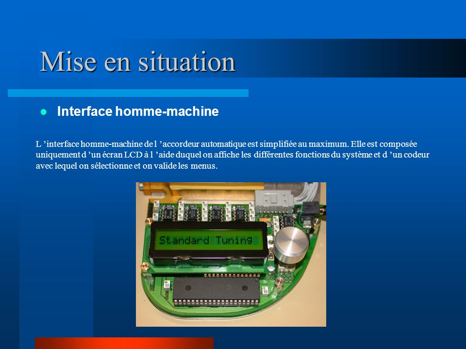 Mise en situation Interface homme-machine