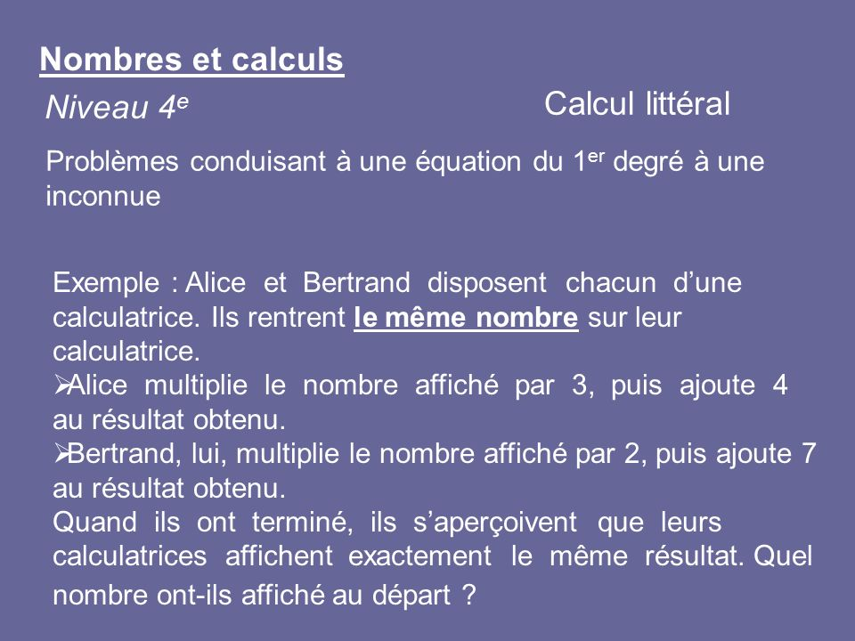 Nombres et calculs Calcul littéral Niveau 4e