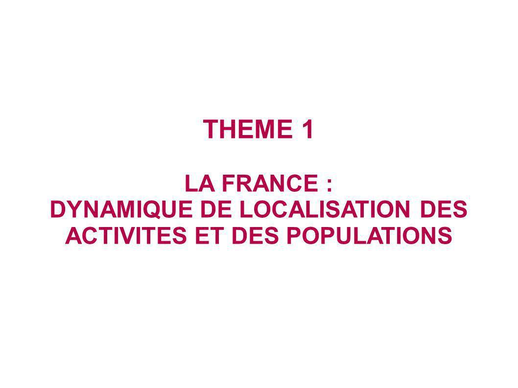 DYNAMIQUE DE LOCALISATION DES ACTIVITES ET DES POPULATIONS